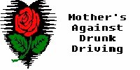 Mother's Against Drunk Driving